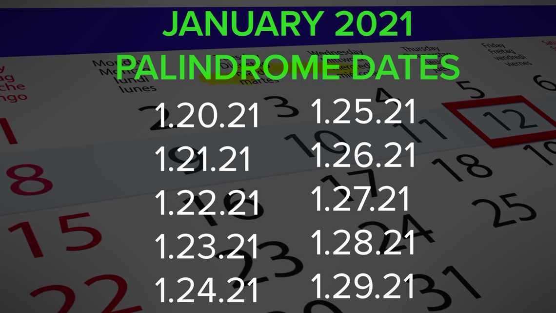 VERIFY: 'Palindrome week' isn't once in a century. Oh, and it's really 10 days long.