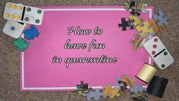 40 fun things you can do while at home in quarantine