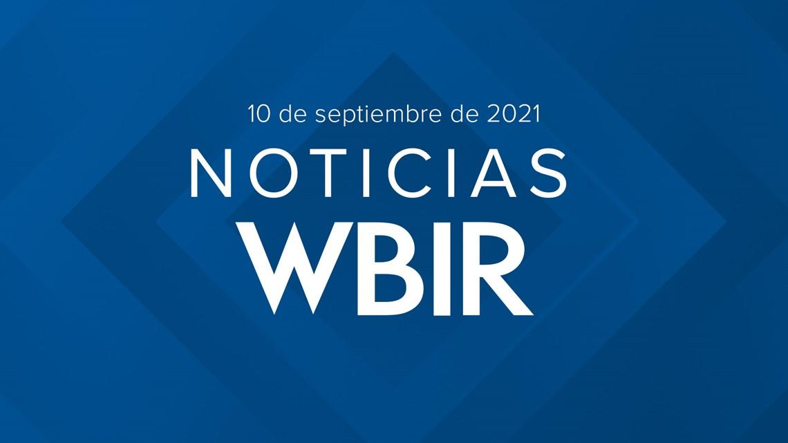 Noticias WBIR: Lo que debes saber para hoy 10 de septiembre de 2021