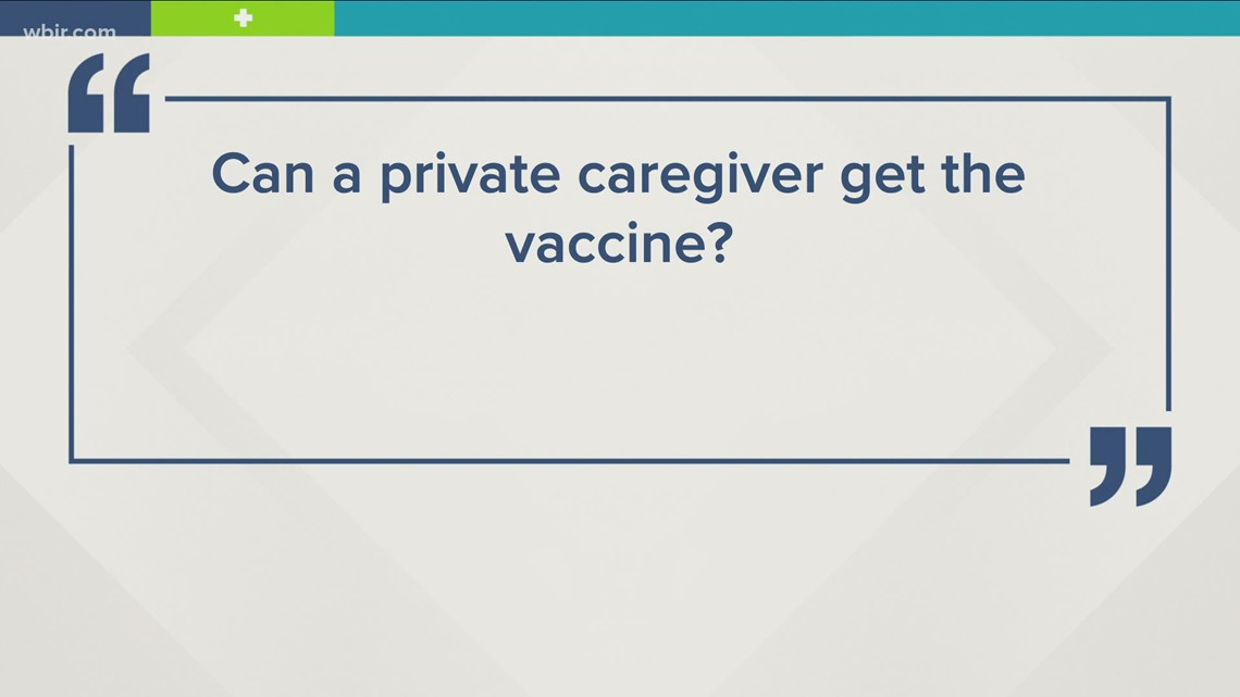 Can a private caregiver get the COVID-19 vaccine yet?