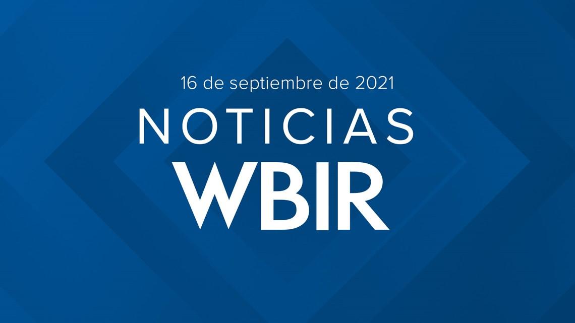 Noticias WBIR: Lo que debes saber para hoy 16 de septiembre de 2021