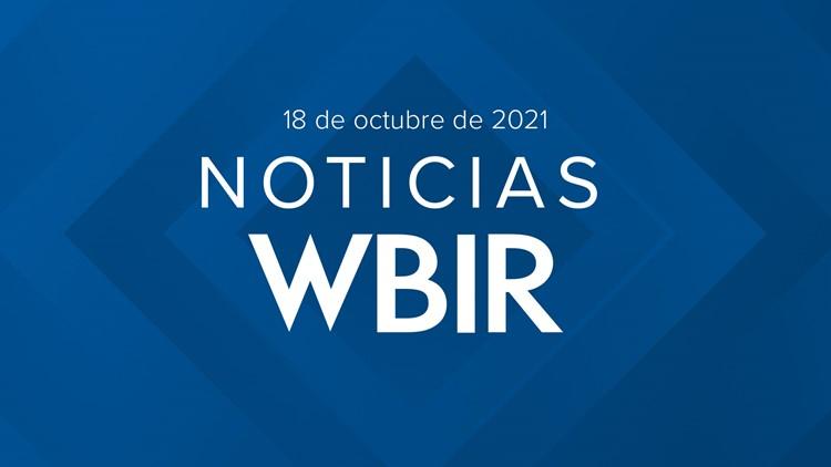 Noticias WBIR: Lo que debes saber para hoy 18 de octubre de 2021