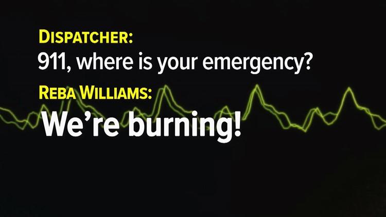 911 Transcript Reba Williams Wildfire We are burning