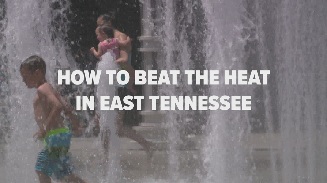 How to stay cool in East Tennessee this summer